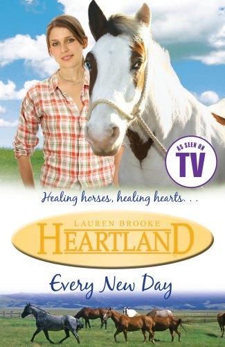 Heartland #9: Every New Day By Lauren Brooke
