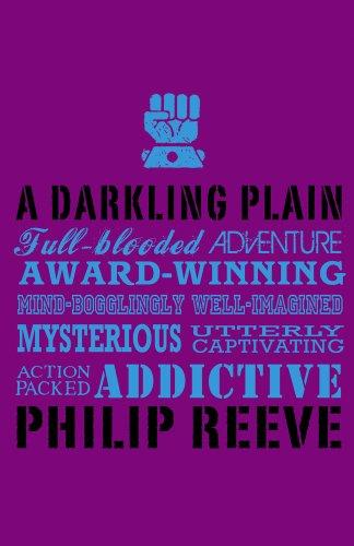 DARKLING PLAIN ADULT EDIT By Philip Reeve