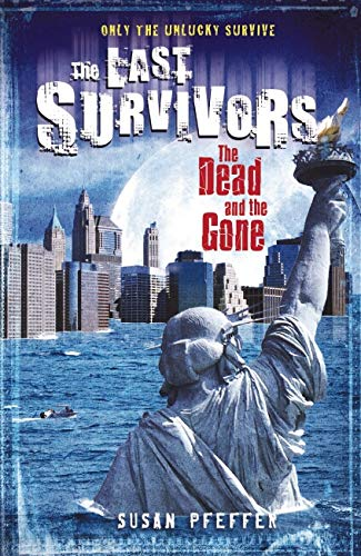 DEAD AND THE GONE #2 By Susan Pfeffer