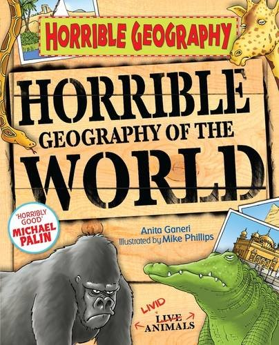 Horrible Geography of the World by Anita Ganeri