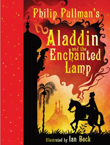 Aladdin and the Enchanted Lamp By Philip Pullman