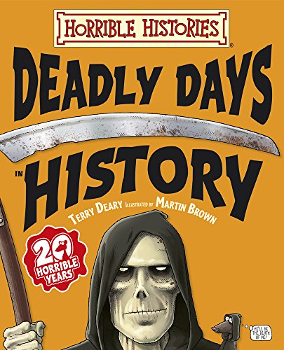 Deadly Days in History By Terry Deary