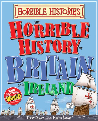 Horrible History of Britain and Ireland by Terry Deary