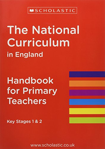 The National Curriculum in England - Handbook for Primary Teachers By Scholastic