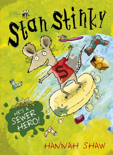 Stan Stinky by Hannah Shaw