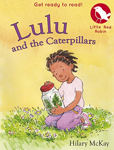 Lulu and the Caterpillars By Hilary McKay