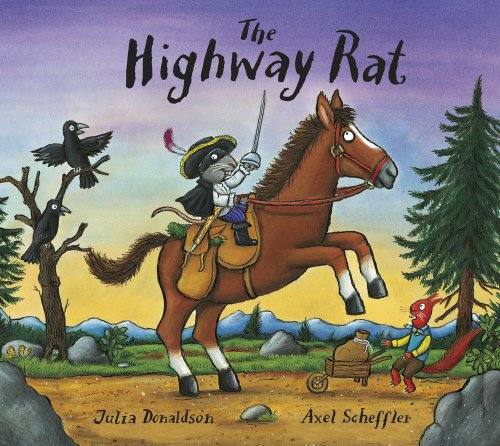The Highway Rat par Julia Donaldson
