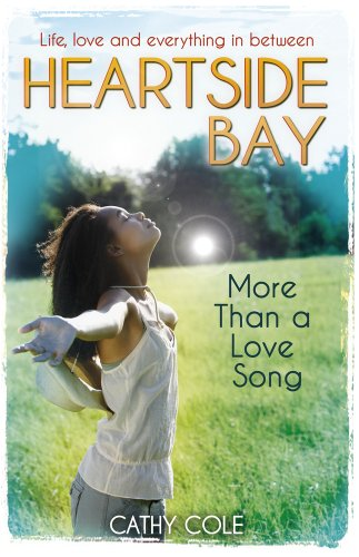 More Than A Love Song (Heartside Bay) By Cathy Cole