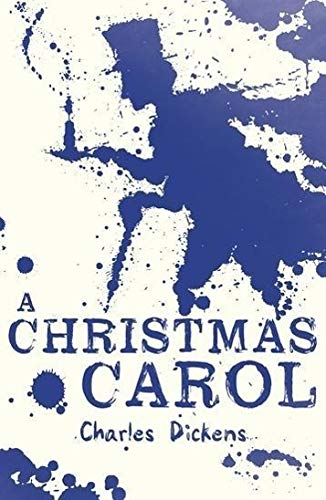 A Christmas Carol (Scholastic Classics) By Charles Dickens