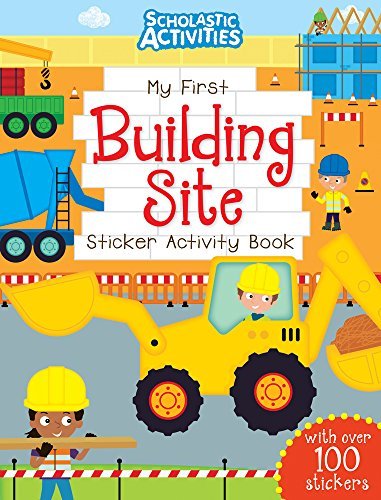My First Building Site Sticker Activity Book By Ian Cunliffe