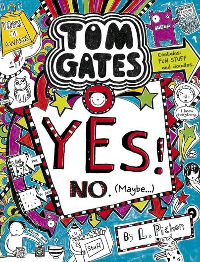 Yes! No (Maybe.) (Tom Gates) By Liz Pichon