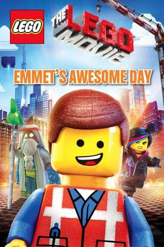 Emmet's Awesome Day (The LEGO Movie) By Anna Holmes