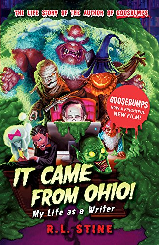 It Came From Ohio: My Life as a Writer By R.L. Stine