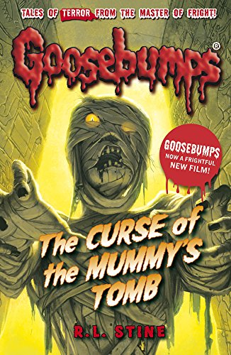 The Curse of the Mummy's Tomb By R.L. Stine