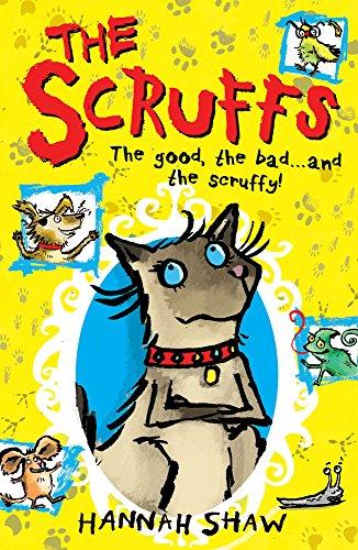 The Scruffs By Hannah Shaw