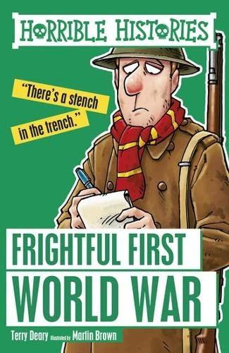 Frightful First World War von Terry Deary