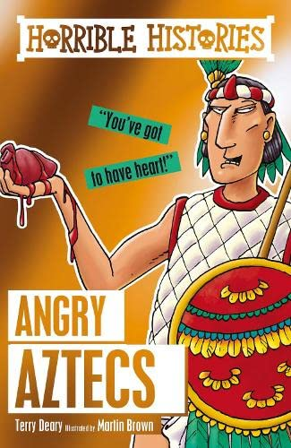 Angry Aztecs By Terry Deary