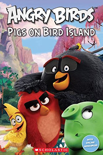 Angry Birds: Pigs on Bird Island By Nicole Taylor