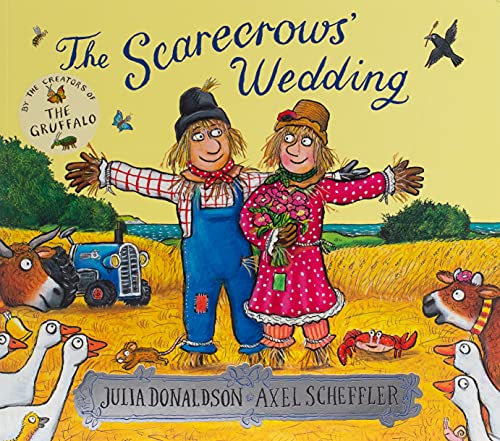 The Scarecrows' Wedding by Julia Donaldson