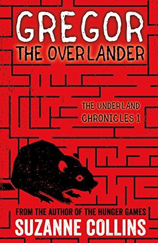 Gregor the Overlander von Suzanne Collins