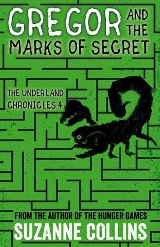 Gregor and the Marks of Secret von Suzanne Collins