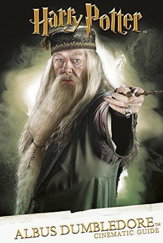 Cinematic Guide: Albus Dumbledore By Scholastic