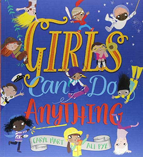 Girls Can Do Anything! von Caryl Hart