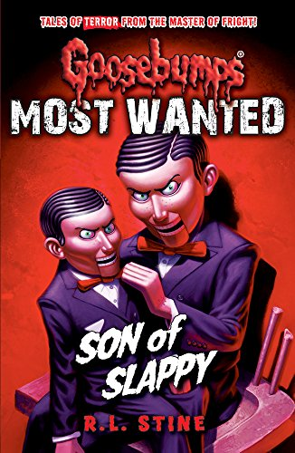 Most Wanted: Son of Slappy By R.L. Stine