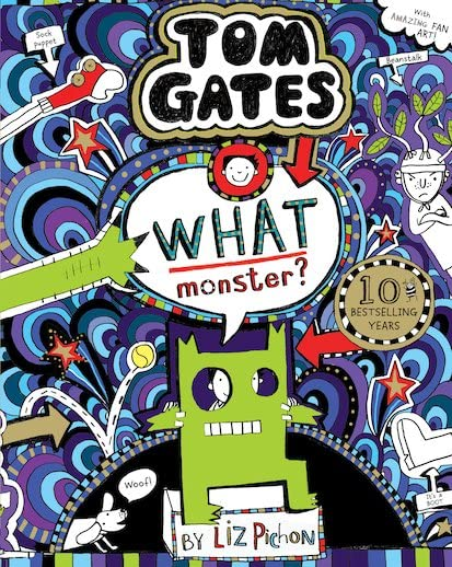 What Monster? (Tom Gates #15) (PB) von Liz Pichon