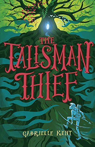 Alfie Bloom and the Talisman Thief By Gabrielle Kent
