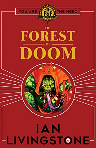 Fighting Fantasy: Forest of Doom By Ian Livingstone
