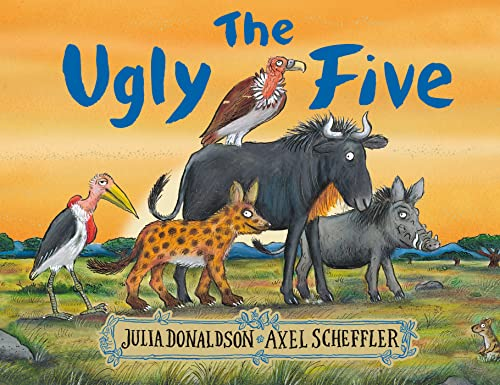 The Ugly Five By Illustrated by Axel Scheffler