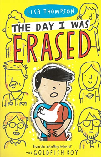 The Day I Was Erased By Lisa Thompson