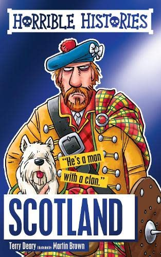 Horrible Histories Special: Scotland By Terry Deary