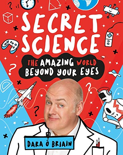 AMAZING WORLD BEYOND YOUR EYES By Dara O'Briain