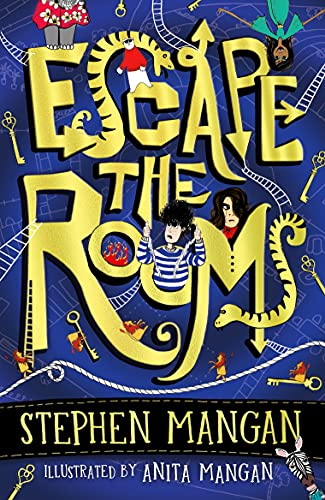 Escape the Rooms (the laugh-out-loud funny and mind-blowingly brilliant new book for kids!) By Stephen Mangan