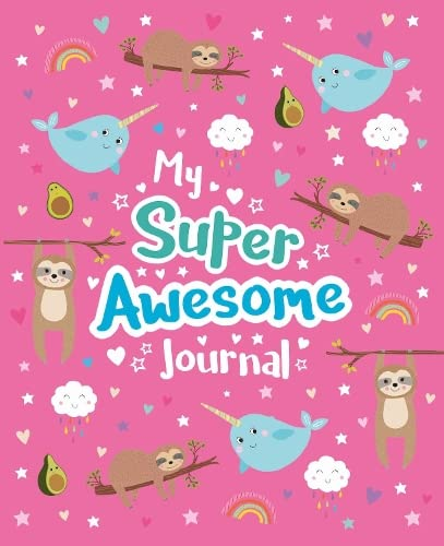 My Super Awesome Journal By Scholastic