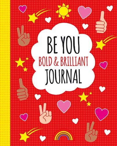 Be You: Bold and Brilliant Journal By Scholastic