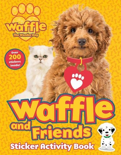 Waffle and Friends! Sticker Activity Book By Scholastic