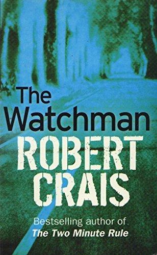 The Watchman By Crais Robert
