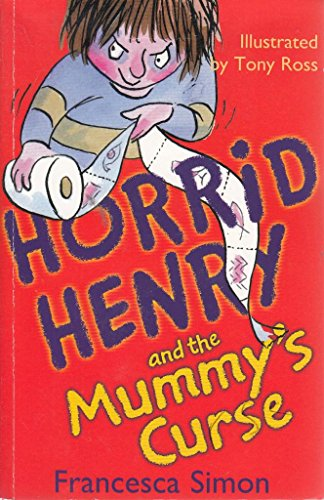 Horrid Henry and the mummy's curse by Unknown Author