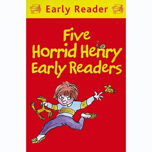 Five Horrid Henry Early Readers, by Francesca Simon and Tony Ross, Childrens Fiction Books, Horrid Henry Book
