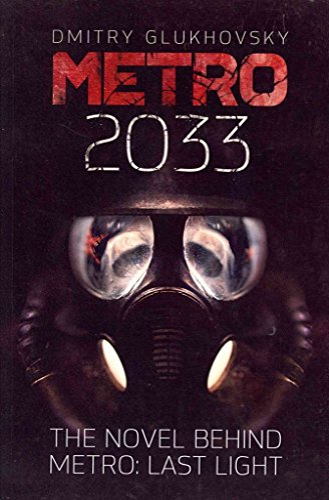 [(Metro 2033: First U.S. English Edition)] [Author: Dmitry Glukhovsky] published on (January, 2013) By Dmitry Glukhovsky