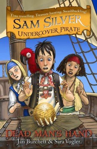 Sam Silver undercover pirate: Dead man's hand By Jan; Burchett