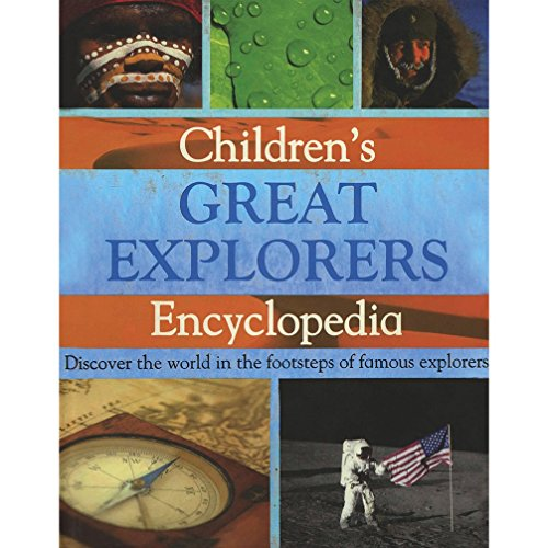Childrens Great Explorers Encyclopedia