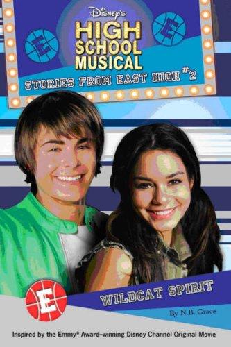 "Disney ""High School Musical"" Wild Spirit By Catherine Hapka"