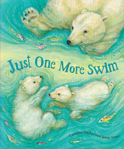 PIC Bk Just One More Swim By Parragon Books