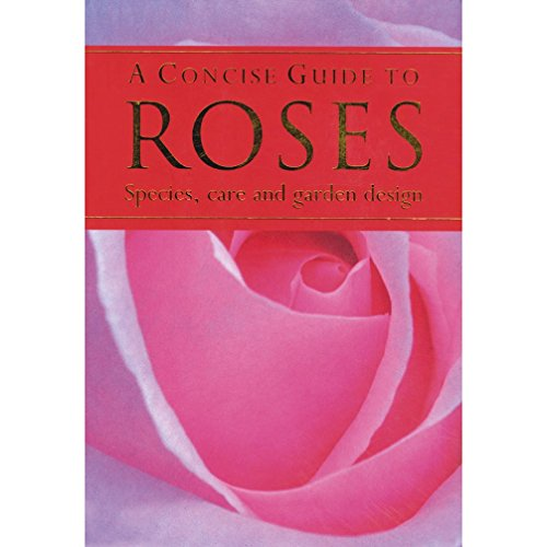 Concise Guide to Roses By Lindner Sandra & Becker Jurgen