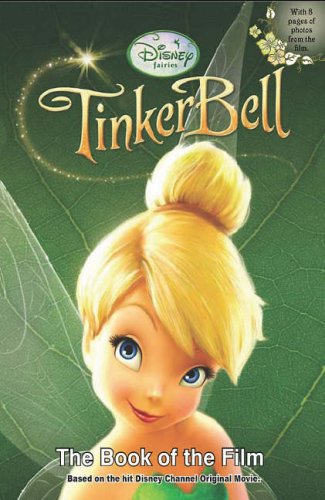 Disney Tinker Bell Book of the Film By Parragon Books