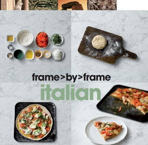 Frame by Frame Cookery - Italian By None
